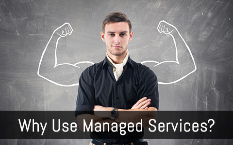 Why use managed services?
