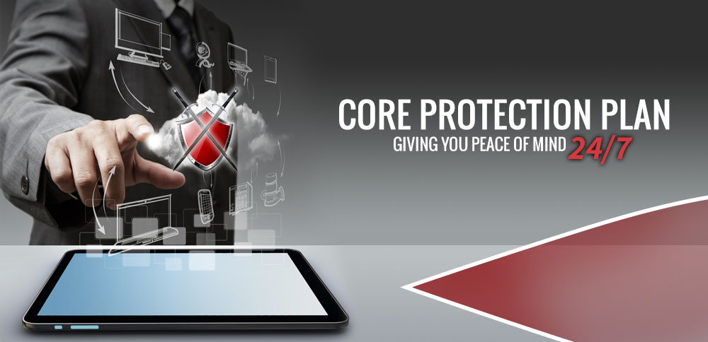 Core Protection Plan Giving You Piece of Mind