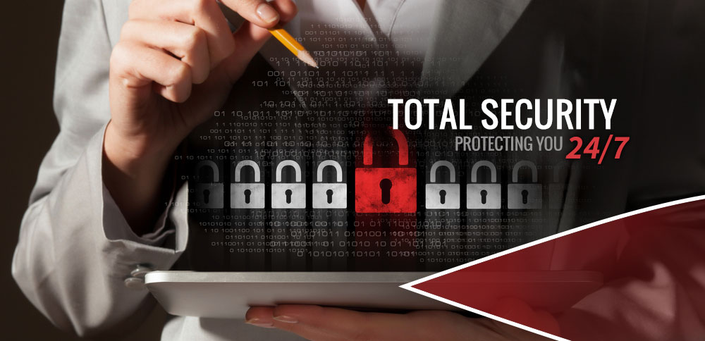 Total Security Protecting you 24/7